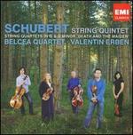 Schubert: String Quintet; String Quartets