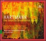 Karl Amadeus Hartmann: Des Simplicius Simplicissimus Jugend