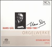 Hans G�l: Orgelwerke - Adrineh Simonian (soprano); David Pennetzdorfer (cello); Istv�n M�ty�s (organ); Matthias Hornsteiner (cello maker);...