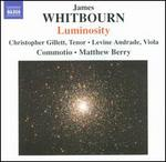 James Whitbourn: Luminosity (and Other Works)