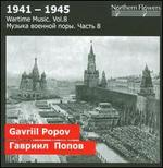 Wartime Music, Vol. 8: Gavriil Popov