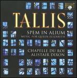 Tallis: Spem in Alium - Music for Queen Elizabeth