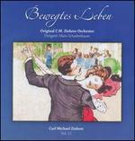 Carl Michael Ziehrer, Vol. 11: Bewegtes Leben