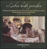 Carl Michael Ziehrer, Vol. 12: Leben hei�t genie�en