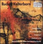 Rudolf Kelterborn: Changements; Ensemble-Buch I; Escursioni; Fantasia a tre