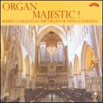 Organ Majestic!