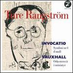 Ture Rangstr�m: Invocatio; Vauxhall