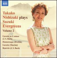 Takako Nishizaki Plays Suzuki Evergreens, Vol. 2 - Capella Istropolitana; Janos Sebestyen (piano); Maria Kliegel (cello); Takako Nishizaki (violin); Terence Dennis (piano);...
