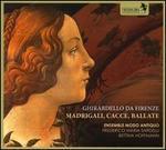 Ghirardello da Firenze: Madrigali, Cacce, Ballate