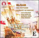 Elgar: Sea Pictures; Pageant of Empire