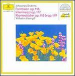 Fantasien Op.116, Intermezzi Op.117, Klavierstucke Op.118 & Op.119