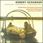 Robert Schumann: Bicentenary Edition