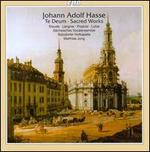 Johann Adolf Hasse: Te Deum & Other Sacred Works