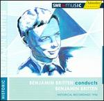 Benjamin Britten conducts Benjamin Britten