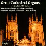 Great Cathedral Organs of England, Vol. 2