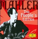 Mahler: The People's Edition - Anna Larsson (contralto); Arleen Aug?r (soprano); Christa Ludwig (contralto); Edith Mathis (soprano); Friedrich Pfeiffer (horn); Hans Gansch (horn); Heather Harper (soprano); Helen Watts (contralto); Ileana Cotrubas (soprano)