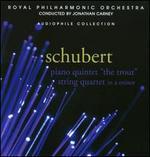 "Schubert: Piano Quintet ""The Trout""; String Quartet in A minor"