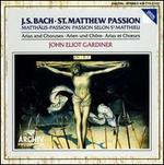 Bach: St. Matthew Passion - Arias and Choruses