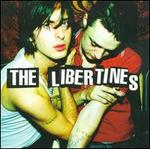 The Libertines [The Libertines + Boys in the Band DVD]