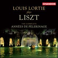 Lizst: The Complete Anne�s de Pelerinage - Louis Lortie (piano)