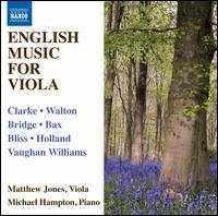English Music for Viola - Matthew Jones (viola); Michael Hampton (piano)