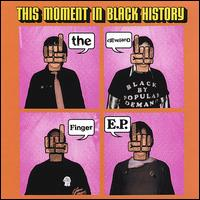The Cleveland Finger E.P. - This Moment in Black History