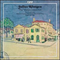 Julius R�ntgen: The Violin Concertos - Liza Ferschtman (violin); Rheinland-Pfalz Staatsphilharmonie; David Porcelijn (conductor)