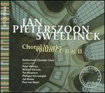 Jan Pieterszoon Sweelinck: Choral Works, Vols. 1-3