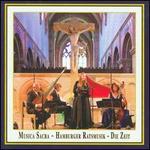 Musica Sacra: Die Zeit