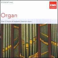 Essential Organ - Colin Tinley (harpsichord); Fernando Germani (organ); Frederic Bayco (organ); Jane Parker-Smith (organ); Lionel Rogg (organ);...