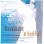 Rodion Shchedrin: The Sealed Angel