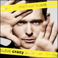 Crazy Love - Michael Bubl�