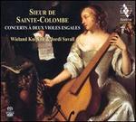 Sieur de Sainte-Colombe: Concerts � Deux Violes Esgales