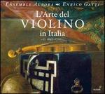 L'Arte del Violino in Italia