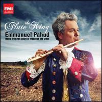 The Flute King - Emmanuel Pahud (flute); Jonathan Manson (cello); Matthew Truscott (violin); Trevor Pinnock (harpsichord); Kammerakademie Potsdam