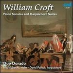 William Croft: Violin Sonatas and Harpsichord Suites