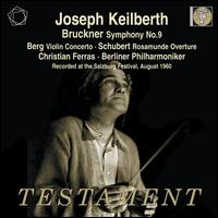 Bruckner: Symphony No. 9; Berg: Violin Concerto - Christian Ferras (violin); Berlin Philharmonic Orchestra; Joseph Keilberth (conductor)