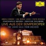 Live aus der Semperoper: The Leh�r Gala from Dresden