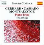 Roberto Gerhard, Xavier Montsalvatge, Gaspar Cassad=: Piano Trios
