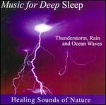 Healing Sounds of Nature: Thunderstorm