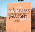 Bach: Johannes Passion - The 1725 Version