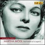 Martha M�dl: The Portrait of a Legend