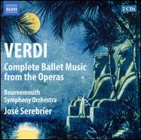 Verdi: Ballet Music from the Operas - Bournemouth Symphony Orchestra; Jos� Serebrier (conductor)