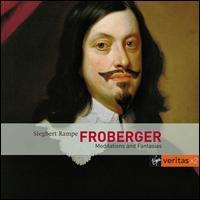 Froberger: Meditations and Fantasias - Siegbert Rampe (virginal); Siegbert Rampe (harpsichord); Siegbert Rampe (organ)
