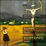 Franz von SuppT: Requiem; Jopo Domingos Bontempo: Requiem