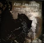 Rued Langgaard: String Quartets, Vol. 1