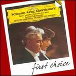First Choice: Schumann; Grieg: Piano Concertos