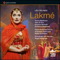 L�o Delibes: Lakm� - Adrian Tamburini (vocals); Aldo Di Toro (vocals); Angela Brun (vocals); Benjamin Rasheed (vocals);...