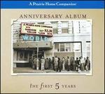 A Prairie Home Companion Anniversary Album: The First 5 Years