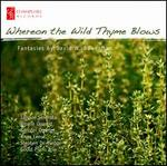 Whereon The Wild Thyme Blows: Fantasies by David W. Bowerman